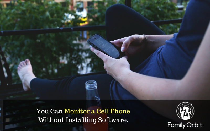 monitor cell phone without installing software