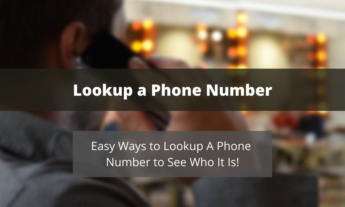 Easy Ways to Look Up a Phone Number Online for Free